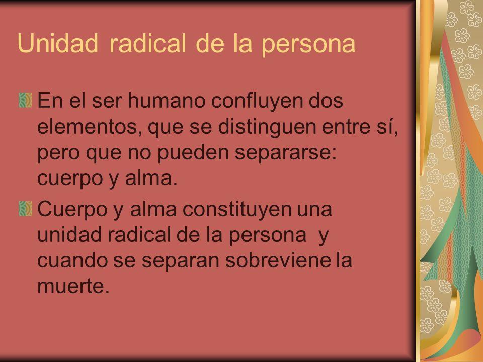 Unidad radical de la persona