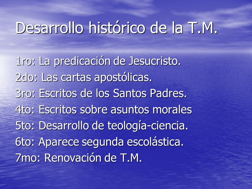 Desarrollo histórico de la T.M.