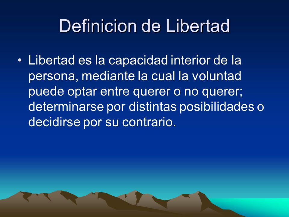 Definicion de Libertad