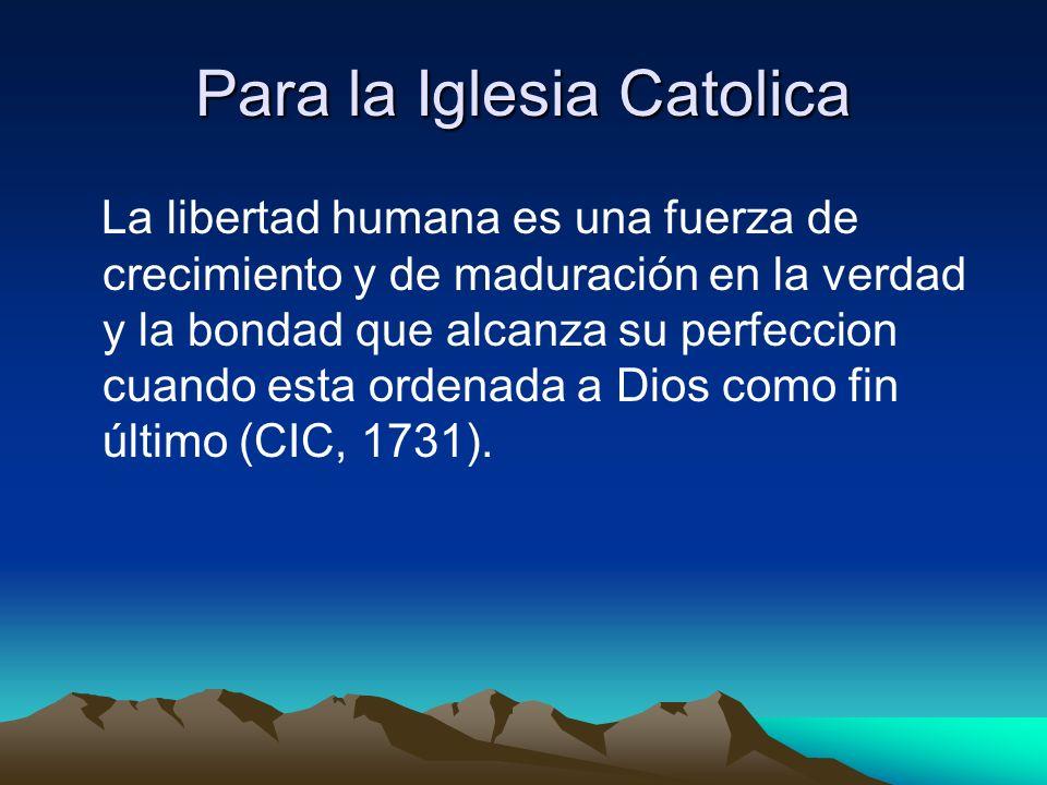 Para la Iglesia Catolica