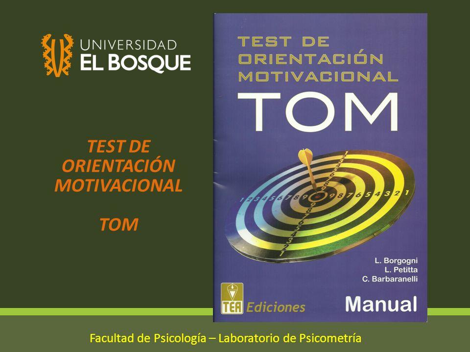 TEST DE ORIENTACIÓN MOTIVACIONAL TOM