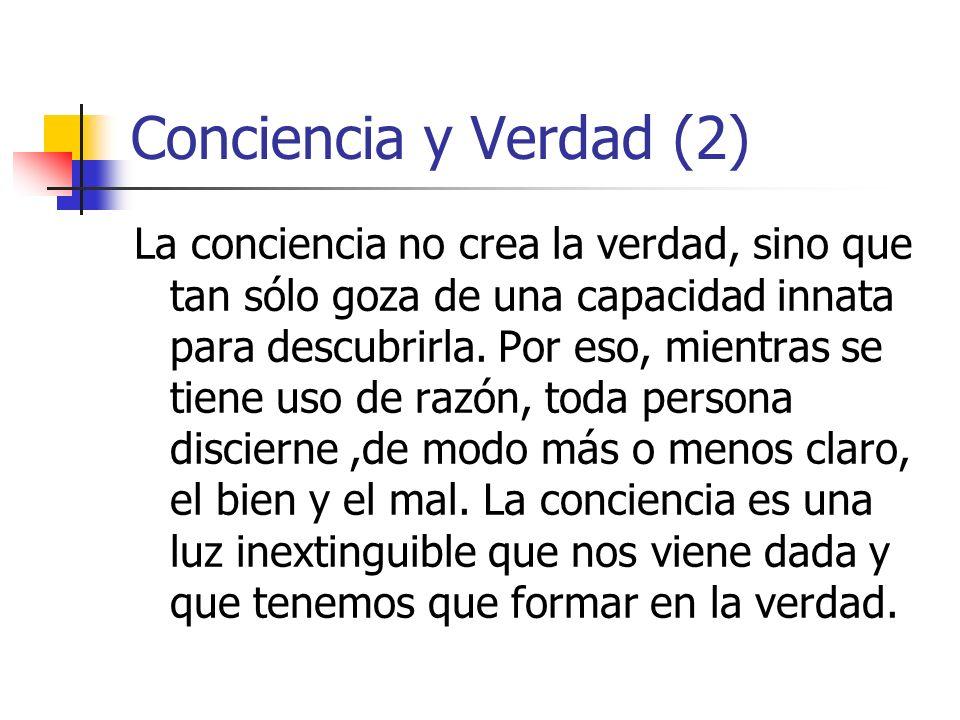 Conciencia y Verdad (2)