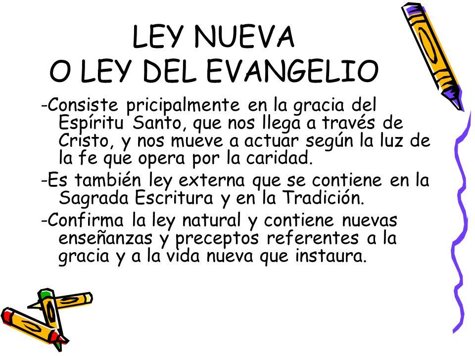 LEY NUEVA O LEY DEL EVANGELIO