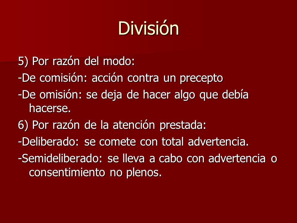 División 5) Por razón del modo: