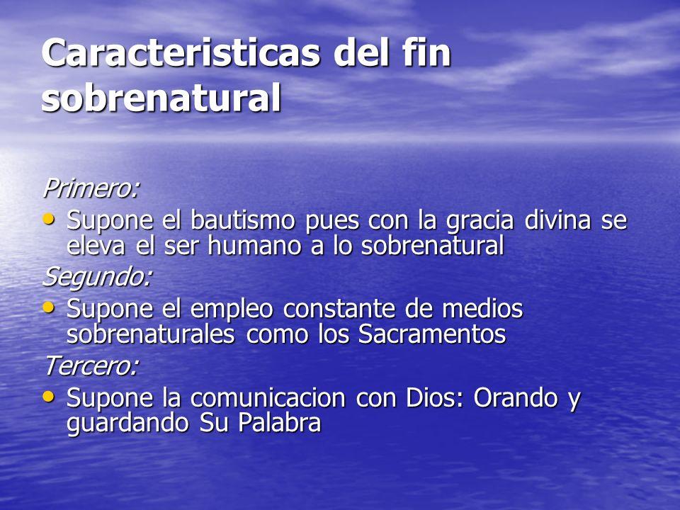 Caracteristicas del fin sobrenatural