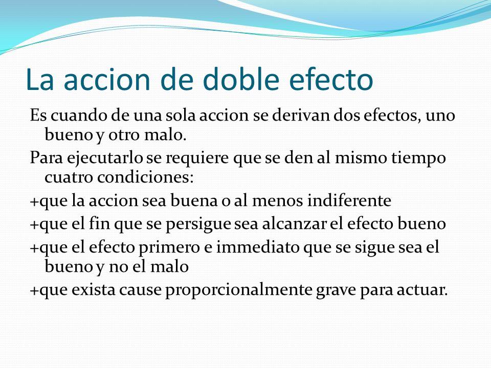 La accion de doble efecto