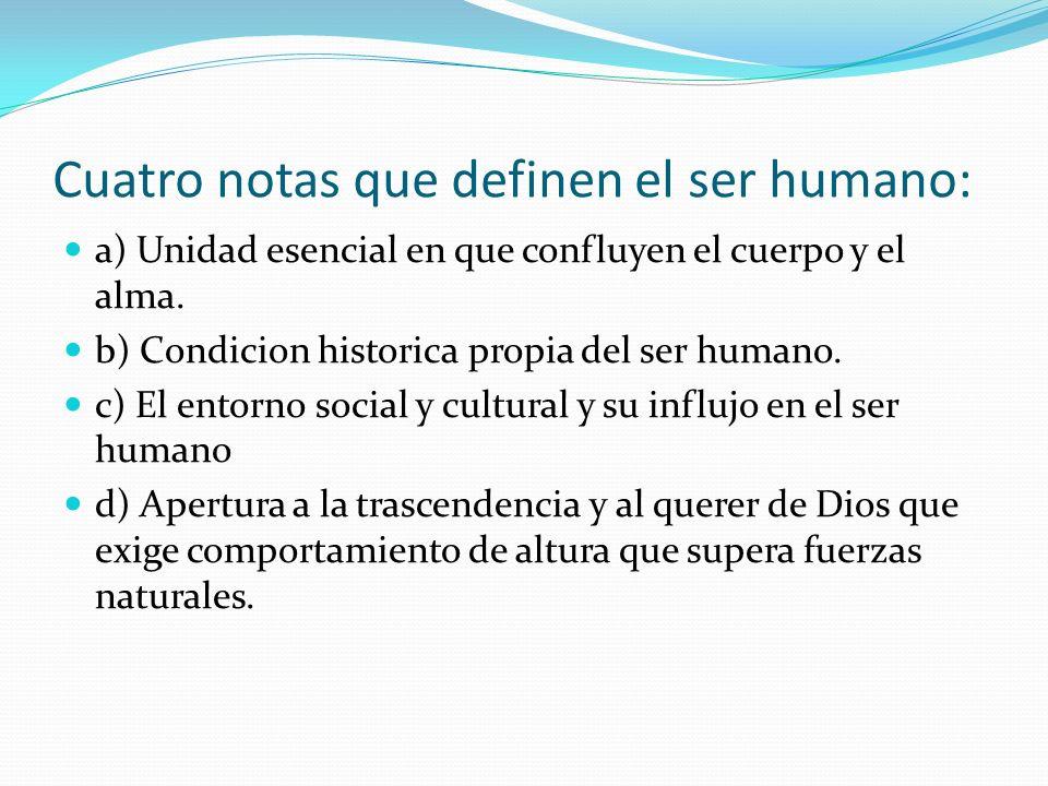 Cuatro notas que definen el ser humano: