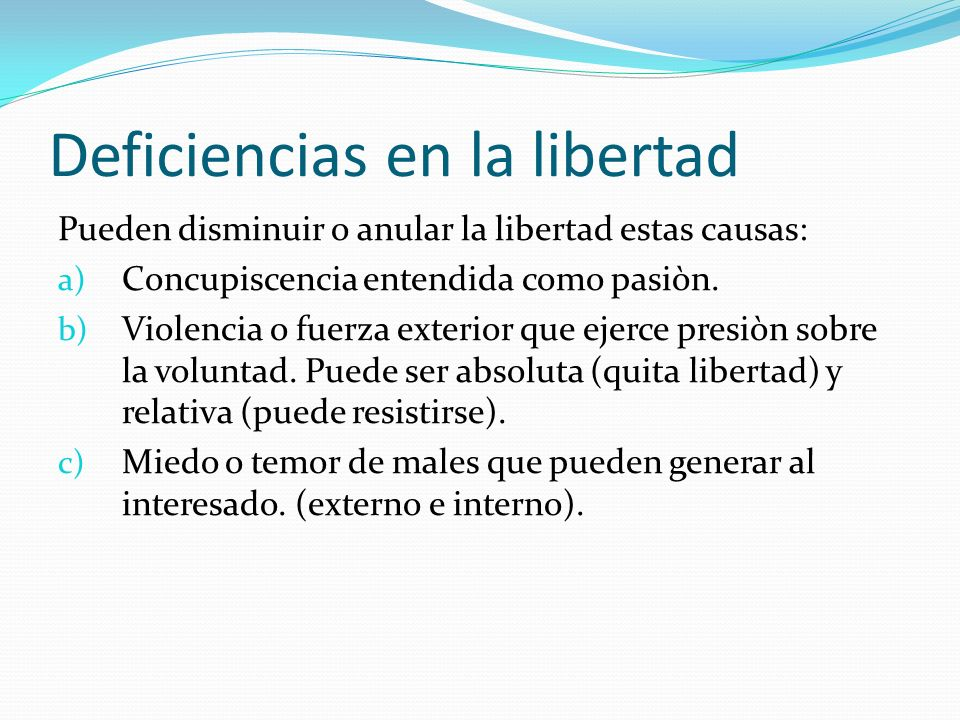 Deficiencias en la libertad