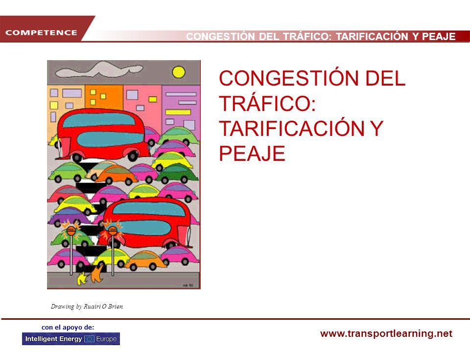 CONGESTIÓN DEL TRÁFICO: TARIFICACIÓN Y PEAJE