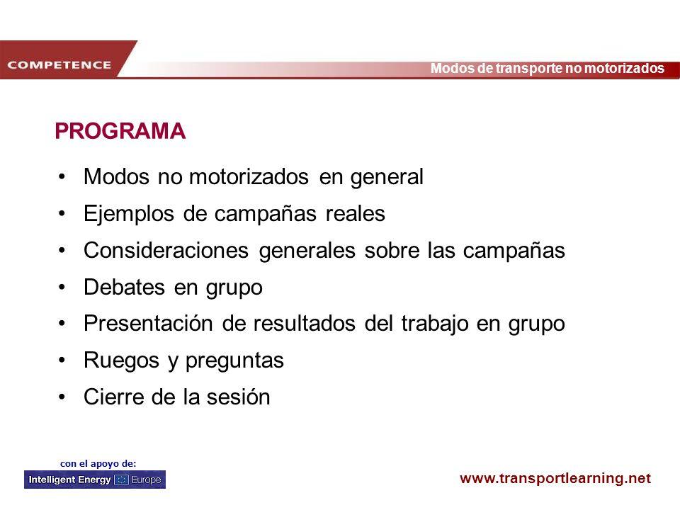 PROGRAMA Modos no motorizados en general. Ejemplos de campañas reales. Consideraciones generales sobre las campañas.