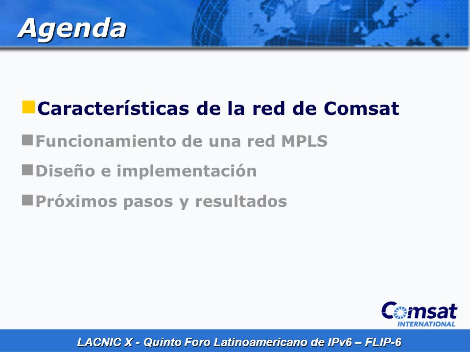 Agenda Características de la red de Comsat
