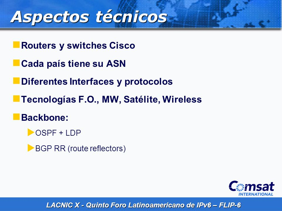 Aspectos técnicos Routers y switches Cisco Cada país tiene su ASN