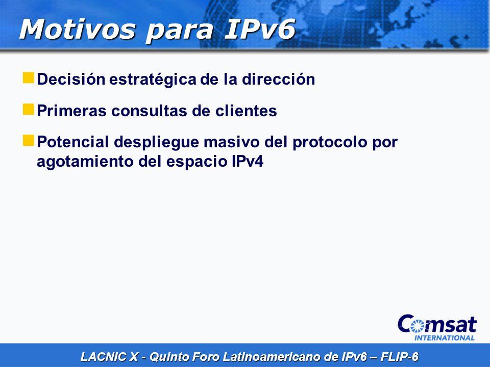 Motivos para IPv6 Decisión estratégica de la dirección
