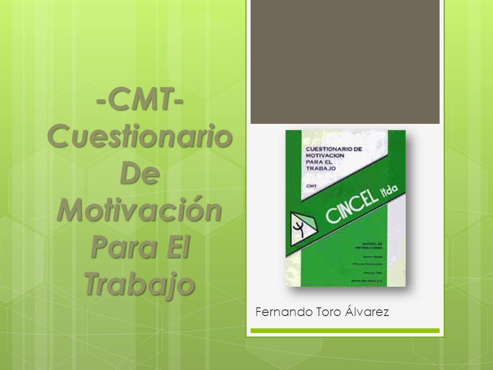 -CMT- Cuestionario De Motivación Para El Trabajo