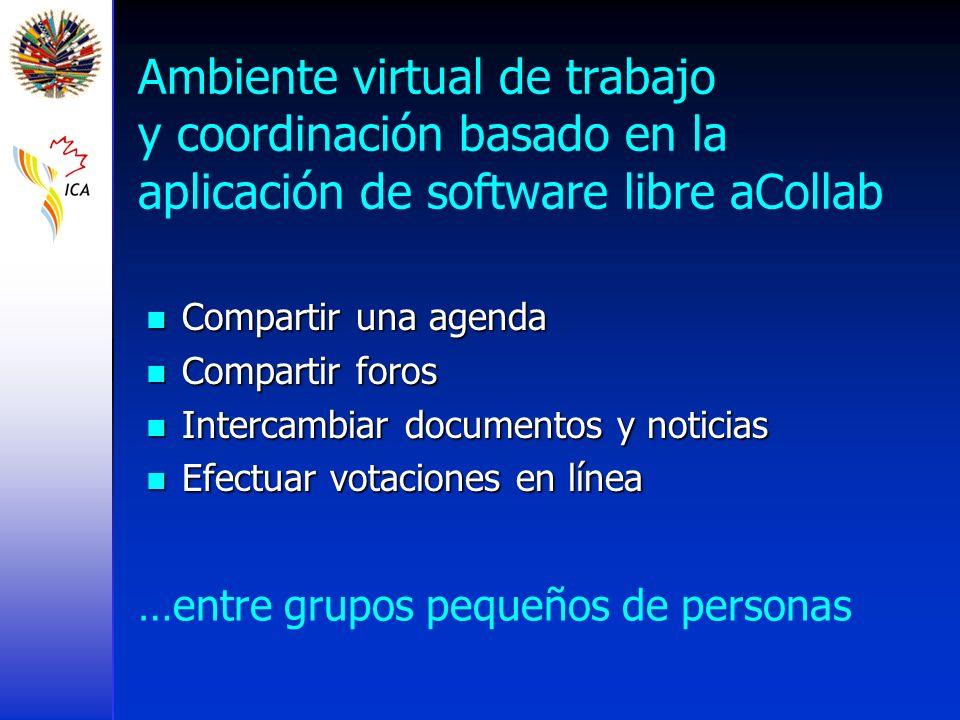 Ambiente virtual de trabajo y coordinación basado en la aplicación de software libre aCollab