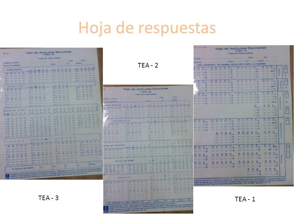 Hoja de respuestas TEA - 2 TEA - 3 TEA - 1