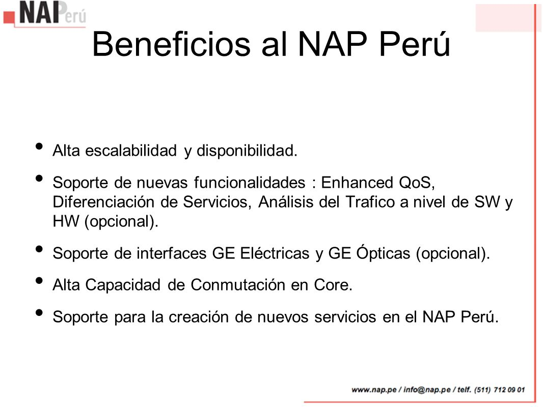 Beneficios al NAP Perú Alta escalabilidad y disponibilidad.