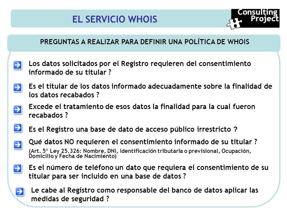 PREGUNTAS A REALIZAR PARA DEFINIR UNA POLÍTICA DE WHOIS