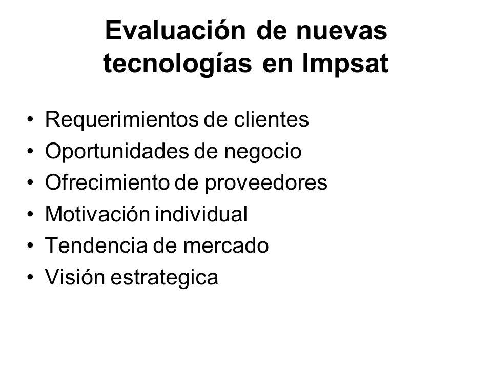 Evaluación de nuevas tecnologías en Impsat