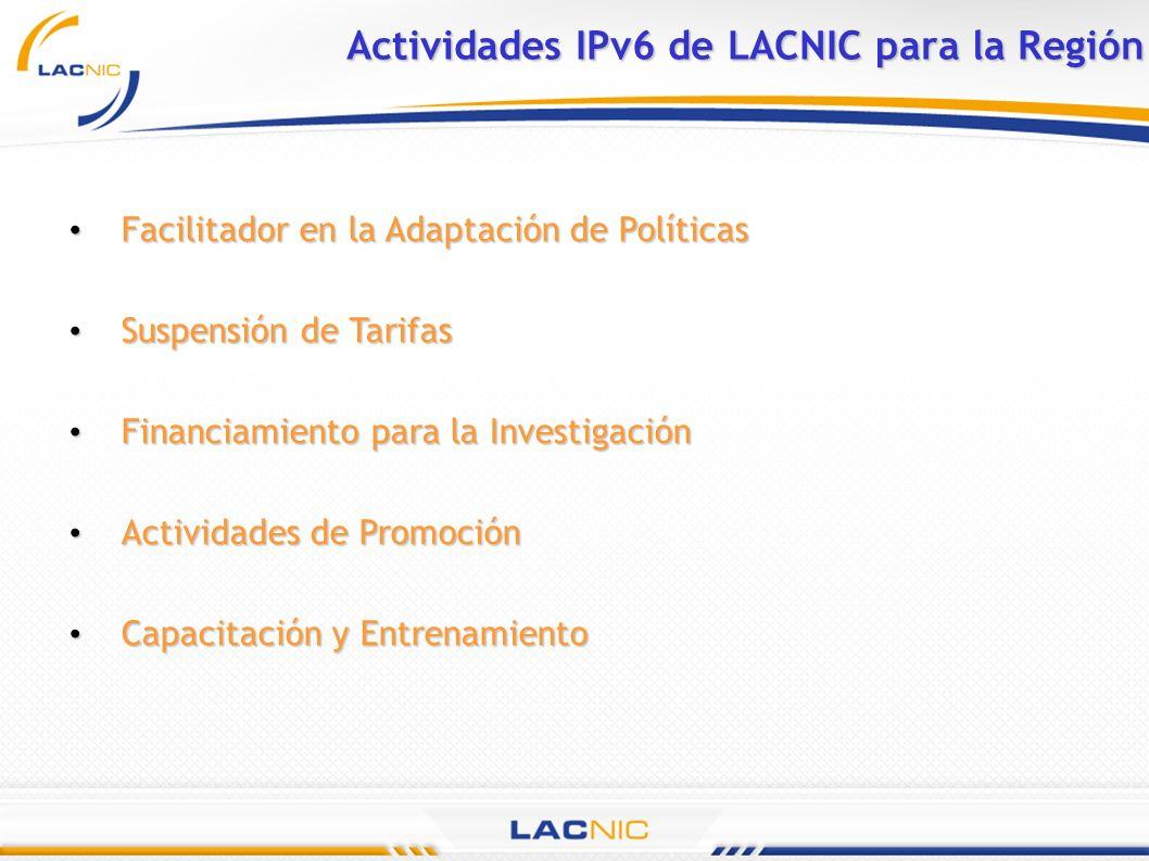 Actividades IPv6 de LACNIC para la Región