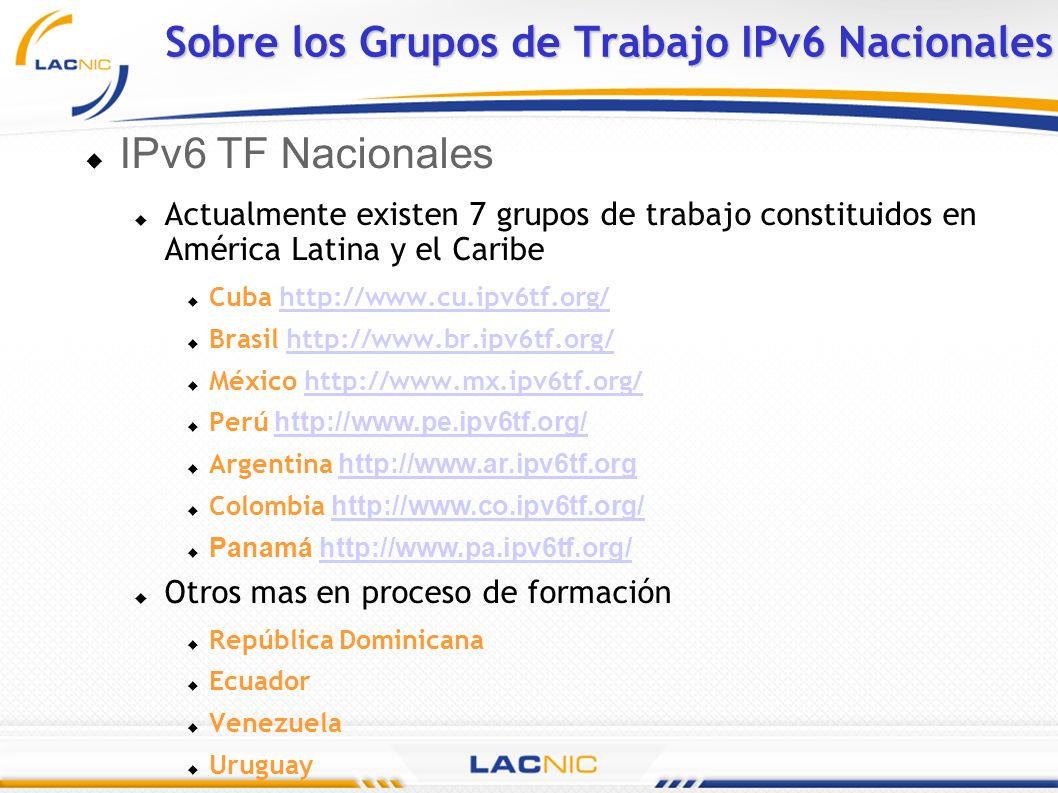Sobre los Grupos de Trabajo IPv6 Nacionales