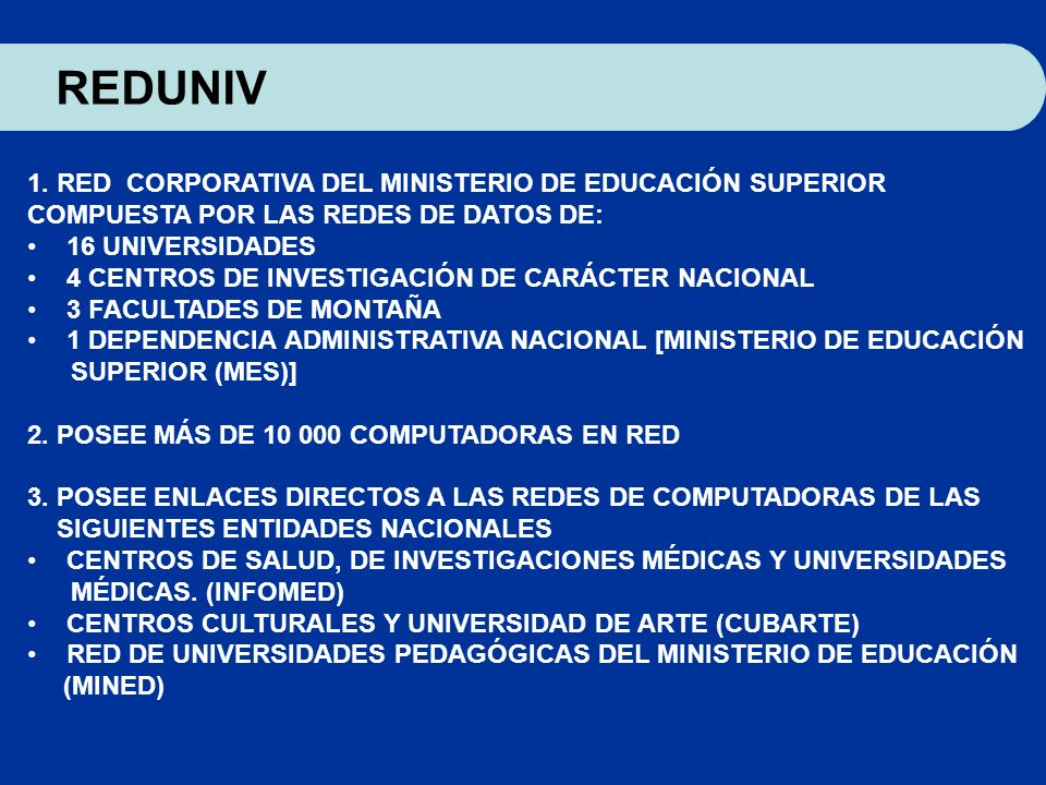 REDUNIV 1. RED CORPORATIVA DEL MINISTERIO DE EDUCACIÓN SUPERIOR
