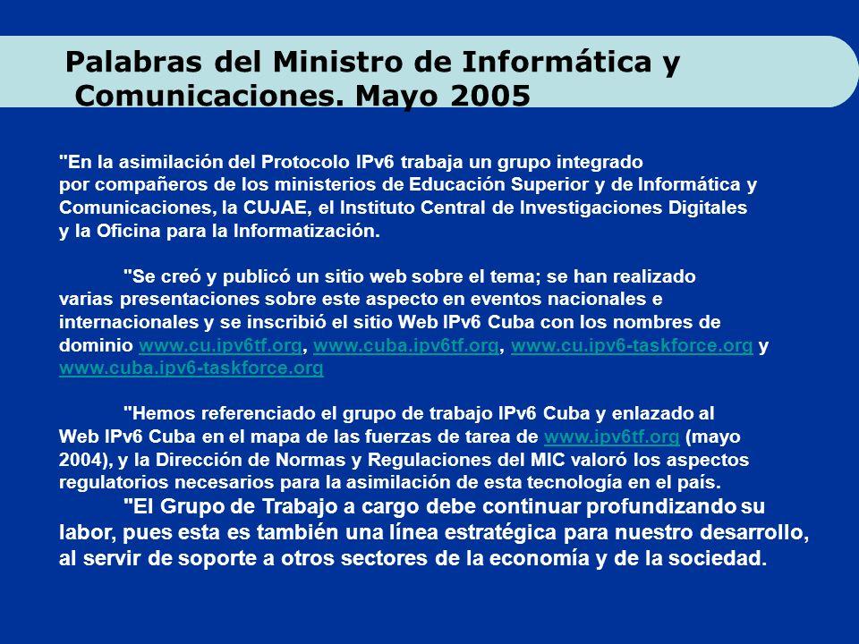 Palabras del Ministro de Informática y Comunicaciones. Mayo 2005