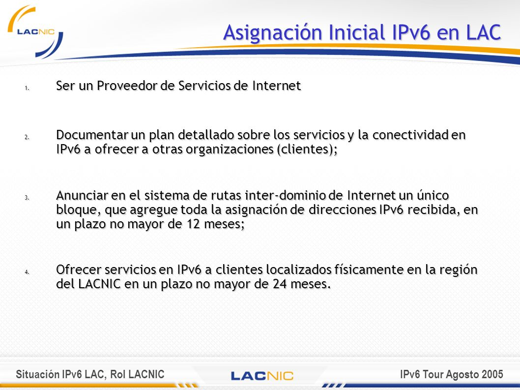 Asignación Inicial IPv6 en LAC