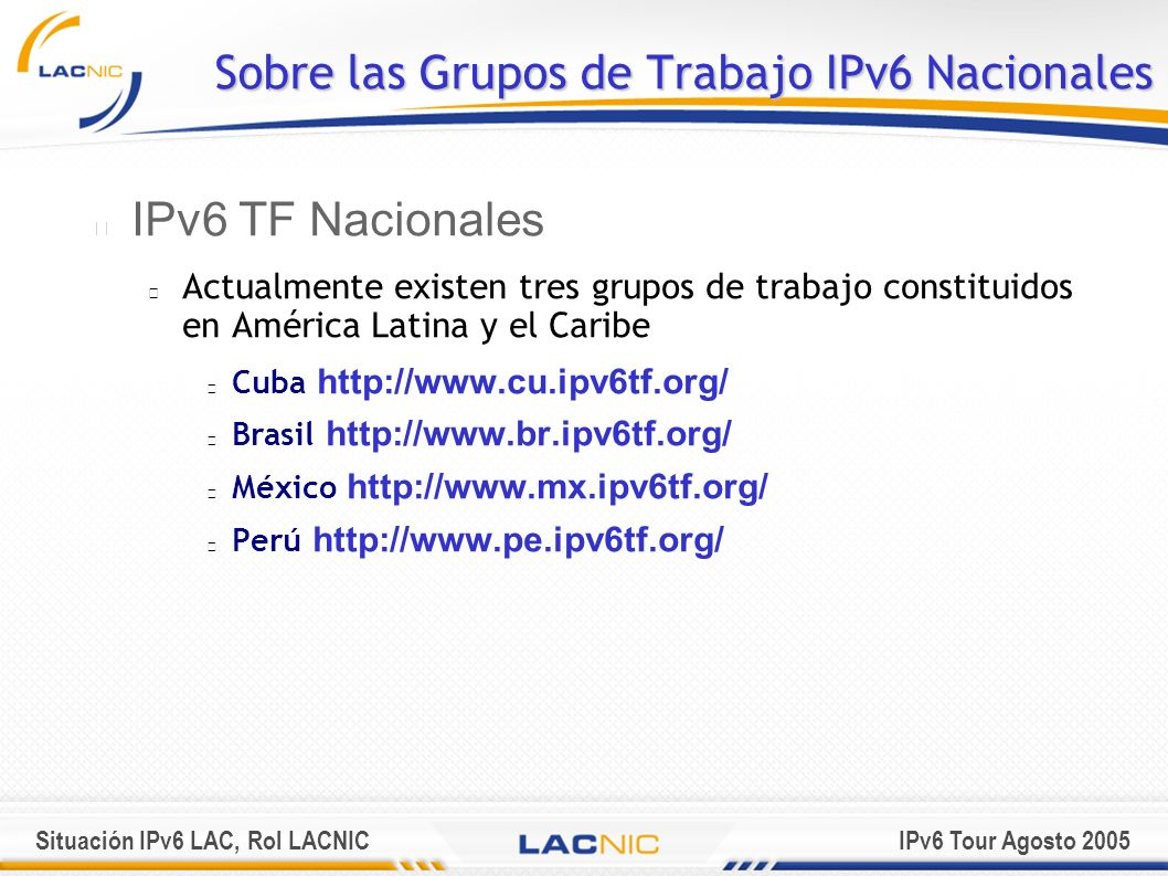Sobre las Grupos de Trabajo IPv6 Nacionales