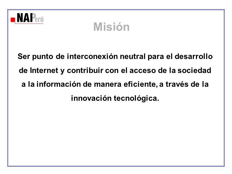 Misión Ser punto de interconexión neutral para el desarrollo