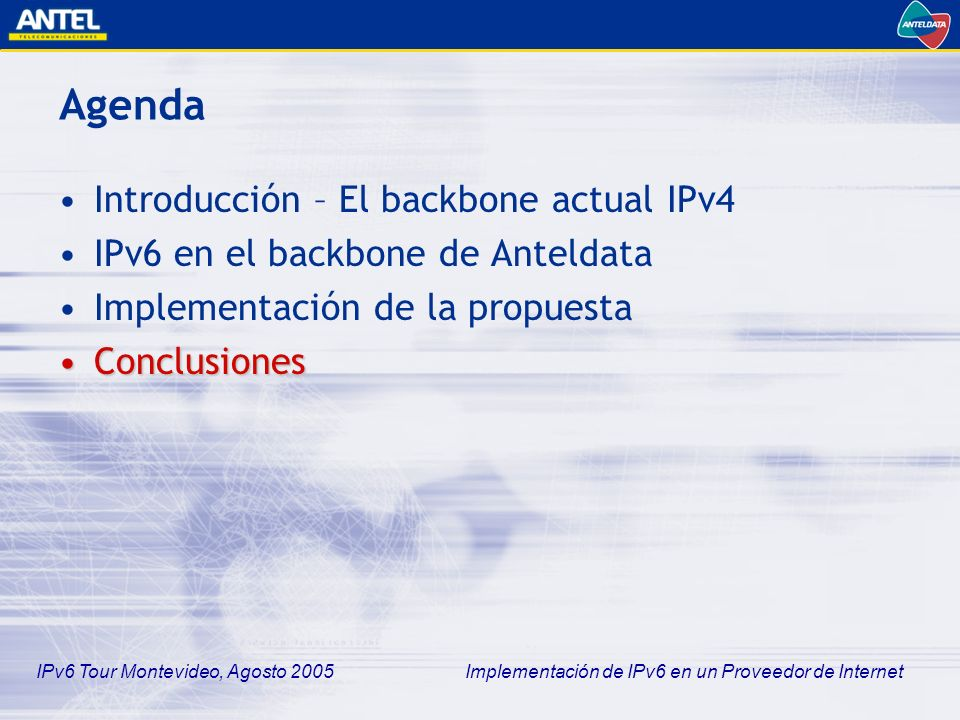 Agenda Introducción – El backbone actual IPv4