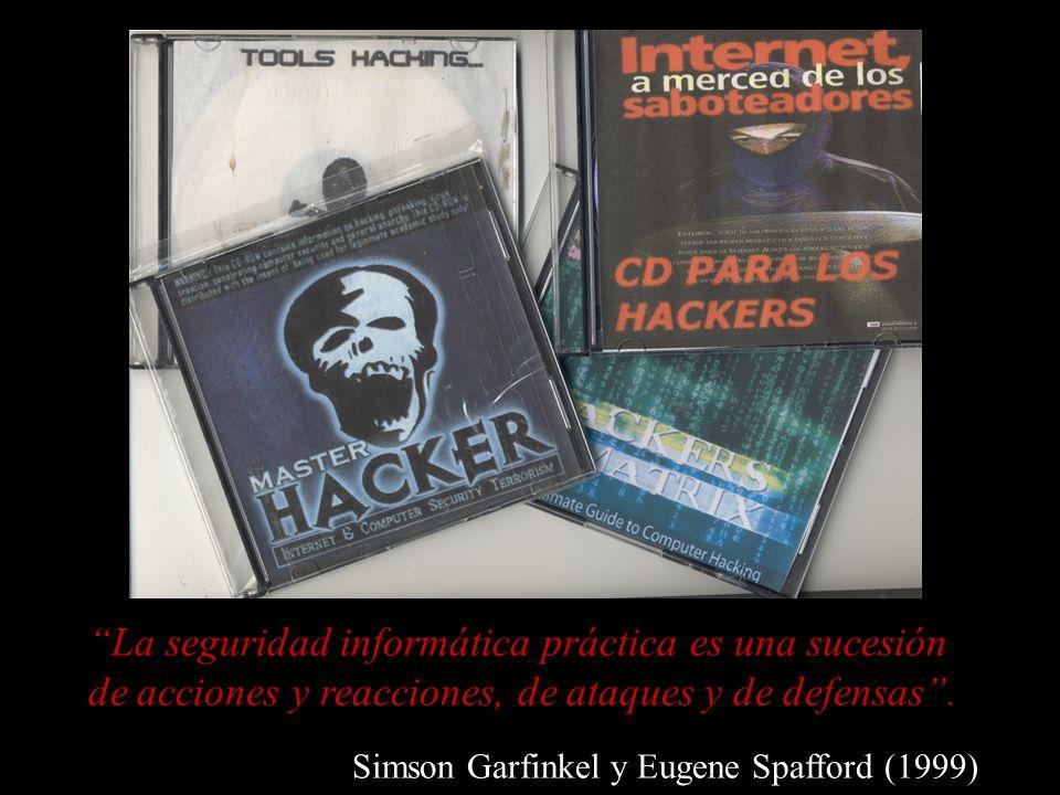La seguridad informática práctica es una sucesión de acciones y reacciones, de ataques y de defensas .