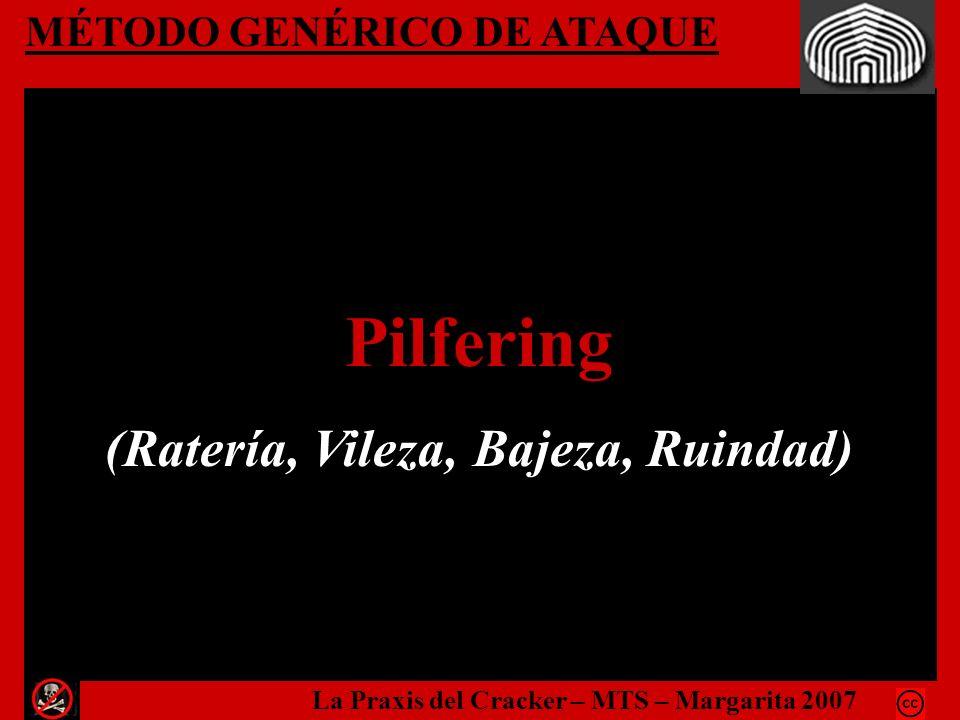Pilfering (Ratería, Vileza, Bajeza, Ruindad) MÉTODO GENÉRICO DE ATAQUE