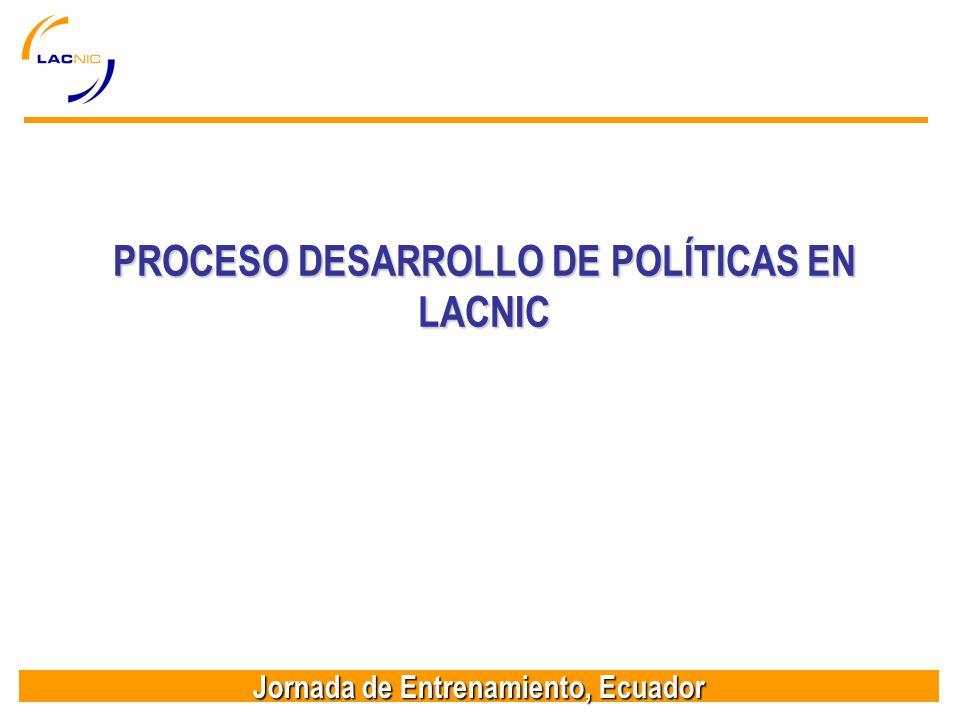PROCESO DESARROLLO DE POLÍTICAS EN LACNIC