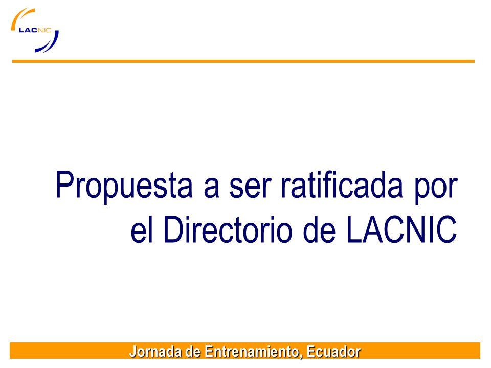 Propuesta a ser ratificada por el Directorio de LACNIC