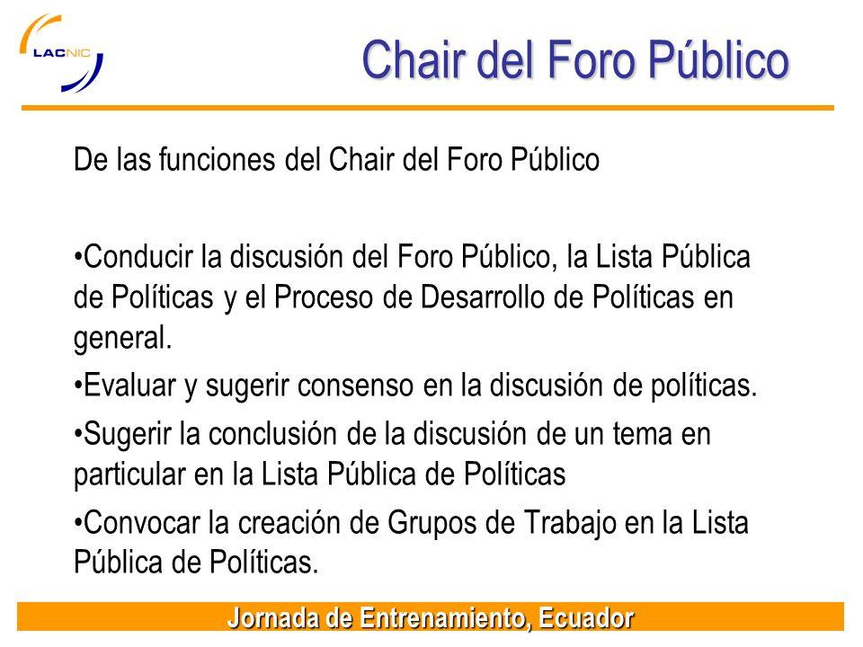 Chair del Foro Público De las funciones del Chair del Foro Público