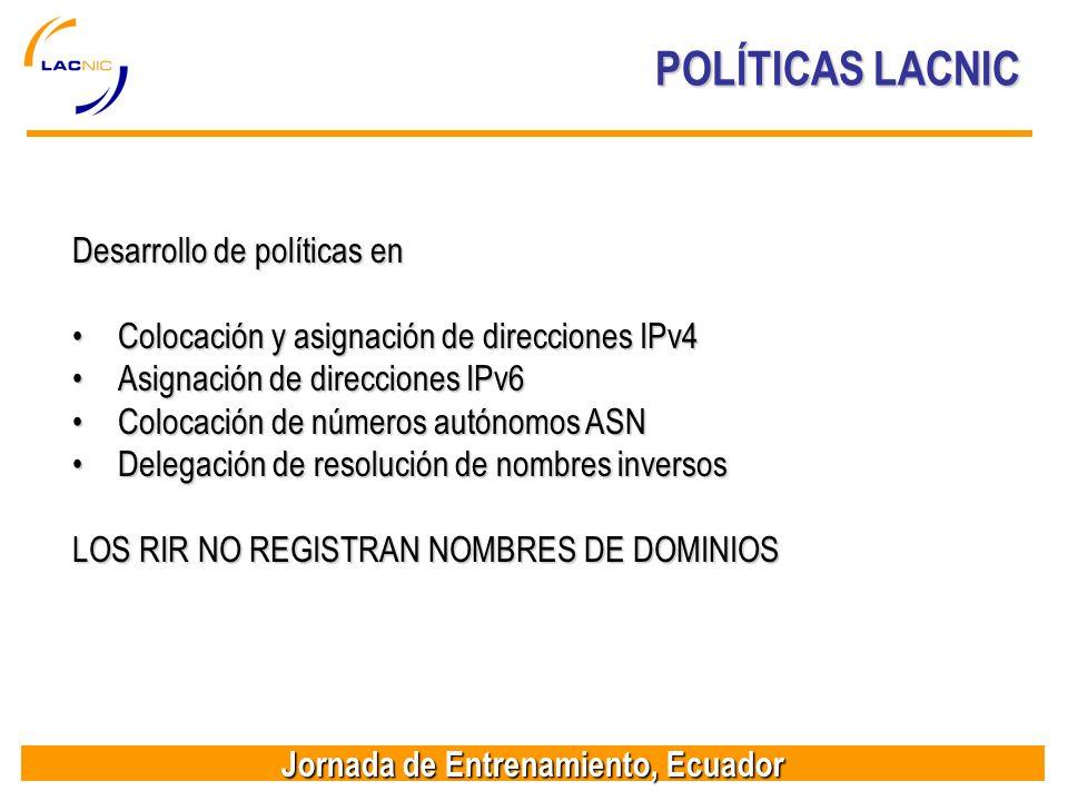 POLÍTICAS LACNIC Desarrollo de políticas en