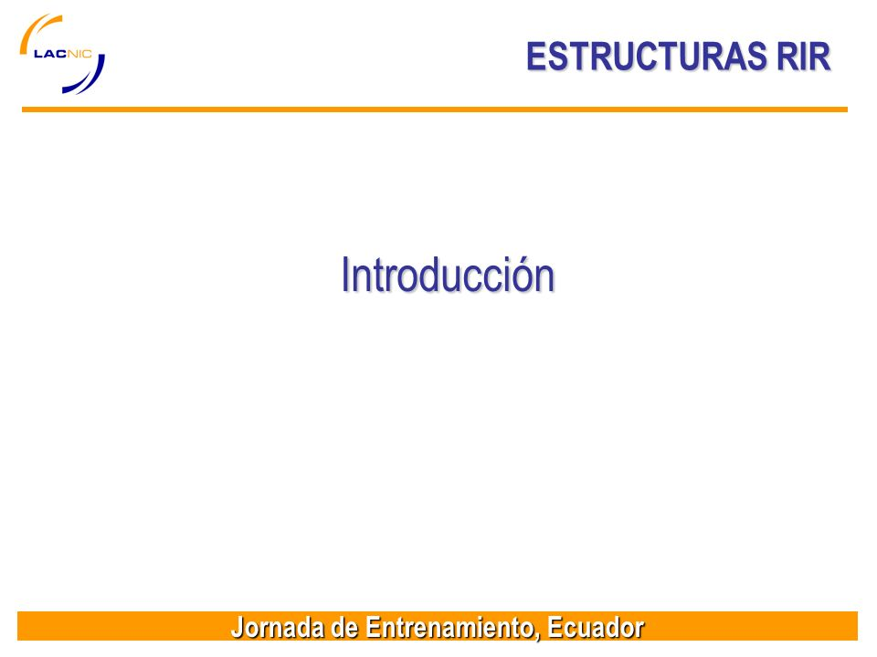 ESTRUCTURAS RIR Introducción
