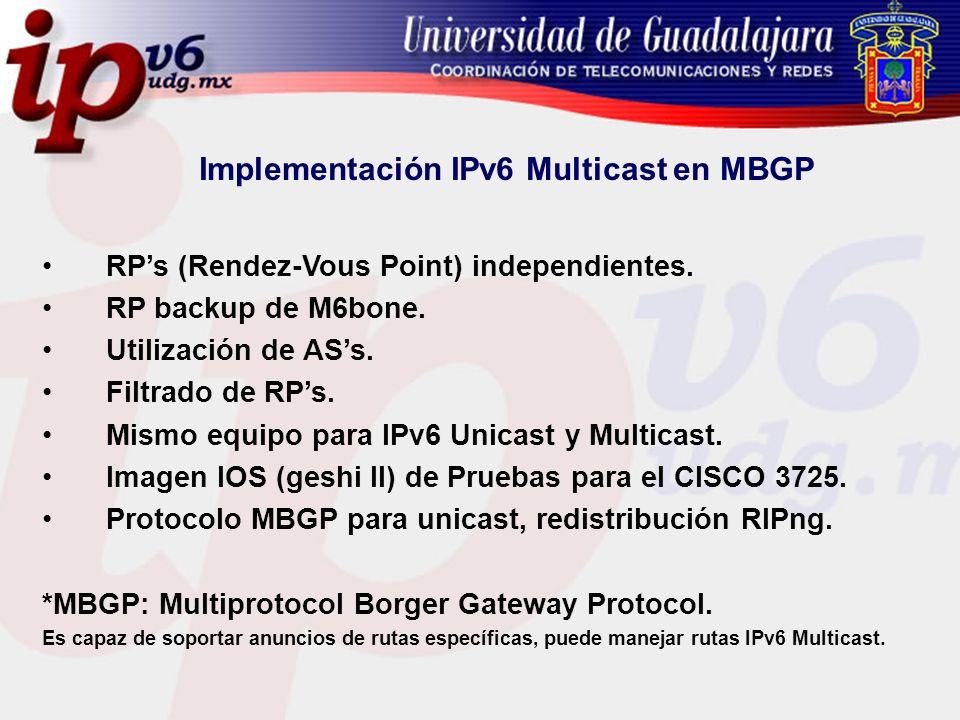 Implementación IPv6 Multicast en MBGP