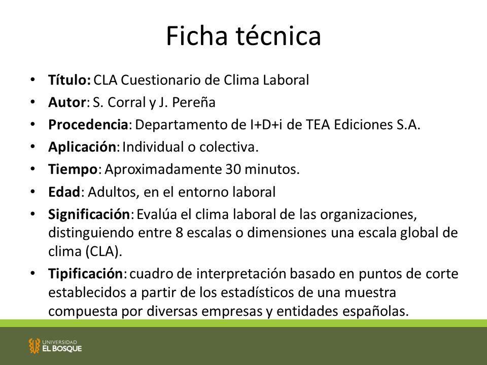 Ficha técnica Título: CLA Cuestionario de Clima Laboral