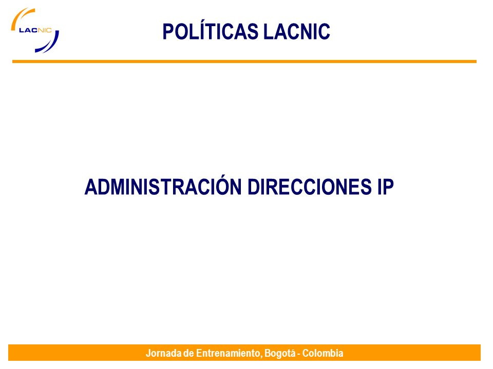 ADMINISTRACIÓN DIRECCIONES IP