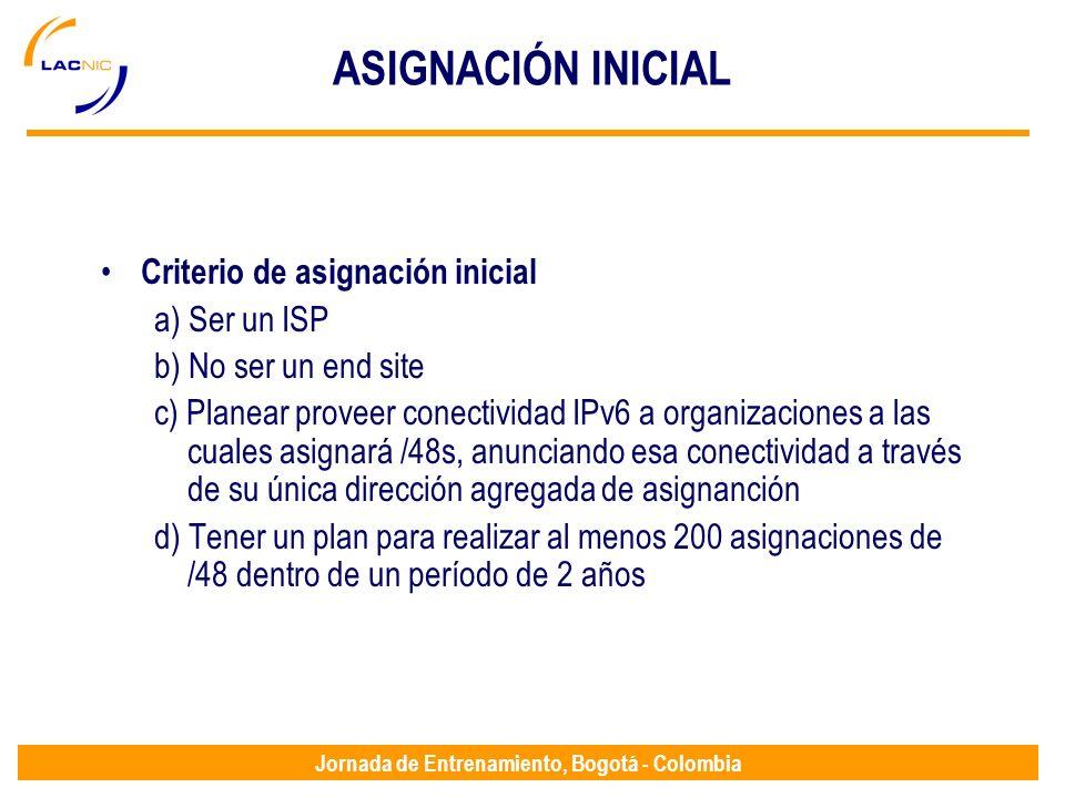 ASIGNACIÓN INICIAL Criterio de asignación inicial a) Ser un ISP
