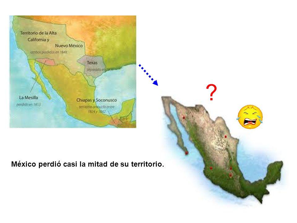 México perdió casi la mitad de su territorio.