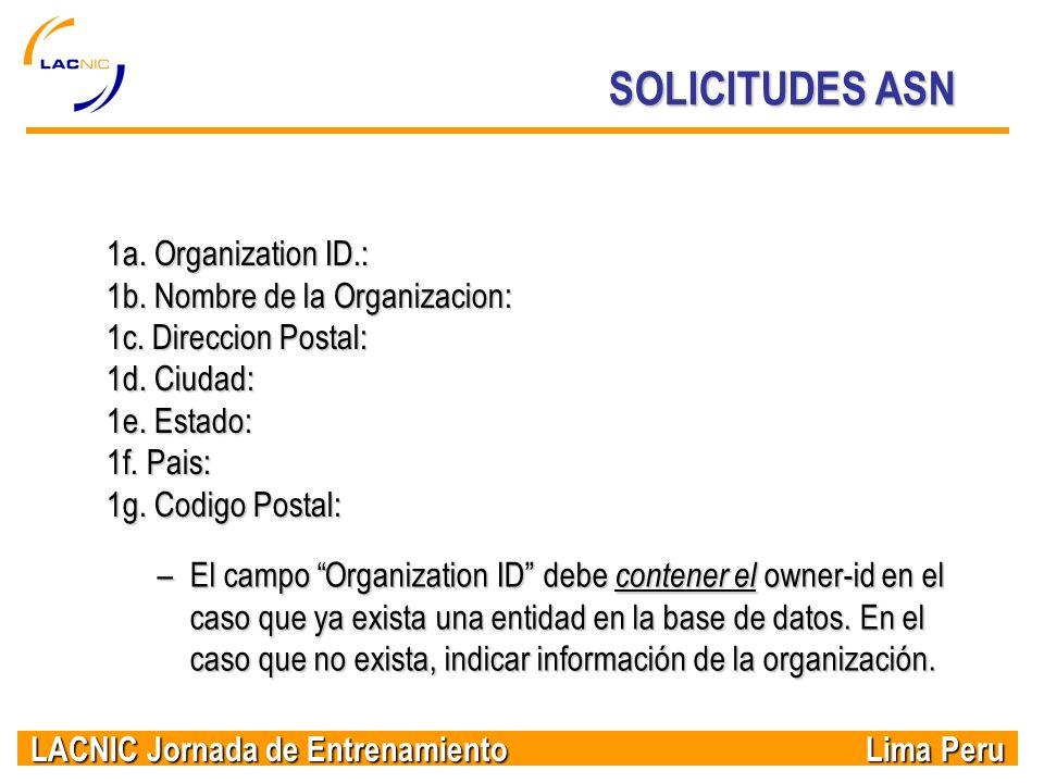 SOLICITUDES ASN 1a. Organization ID.: 1b. Nombre de la Organizacion: