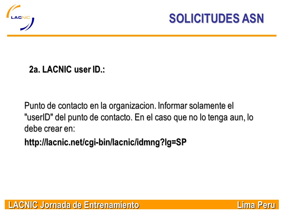 SOLICITUDES ASN 2a. LACNIC user ID.: