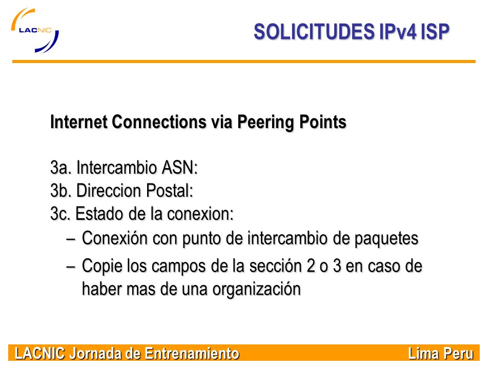 SOLICITUDES IPv4 ISP Internet Connections via Peering Points