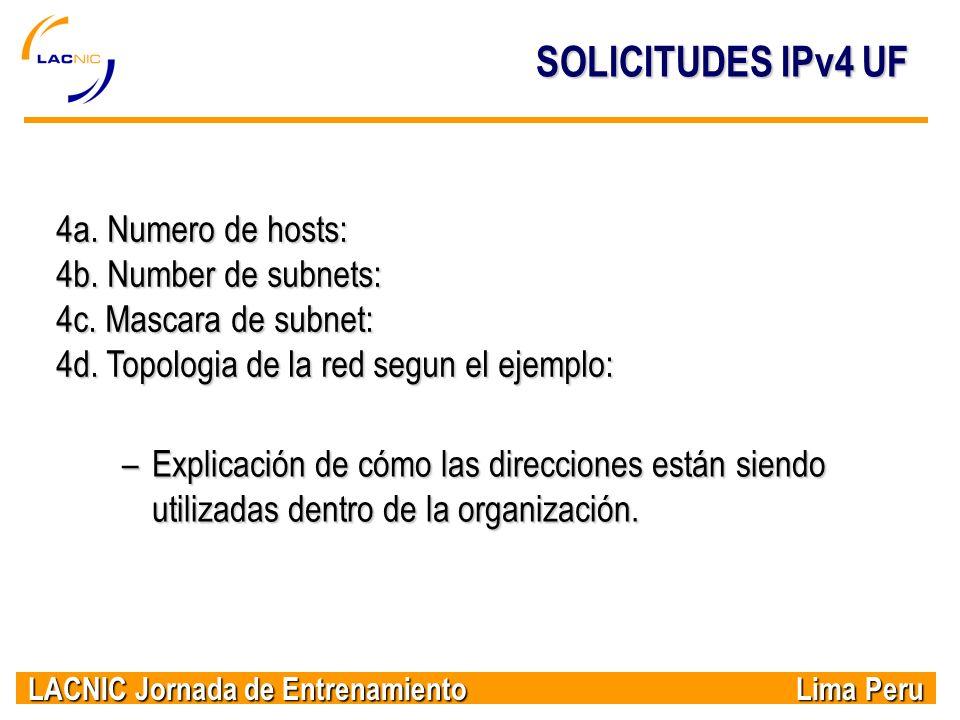 SOLICITUDES IPv4 UF 4a. Numero de hosts: 4b. Number de subnets: