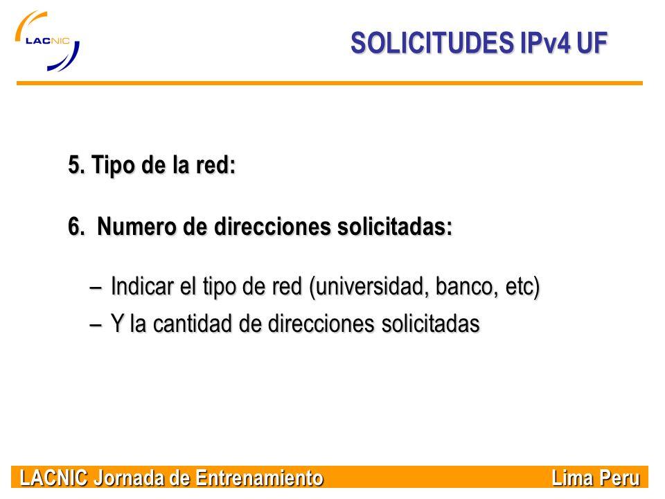 SOLICITUDES IPv4 UF 5. Tipo de la red: