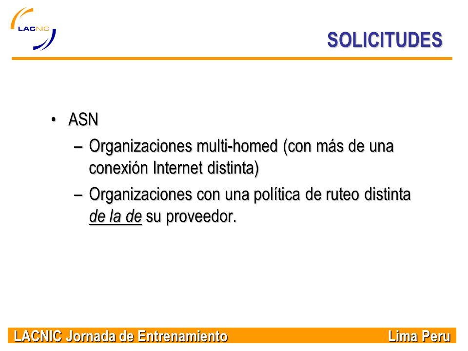 SOLICITUDES ASN. Organizaciones multi-homed (con más de una conexión Internet distinta)