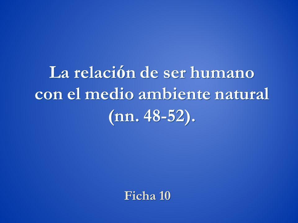 La relación de ser humano con el medio ambiente natural